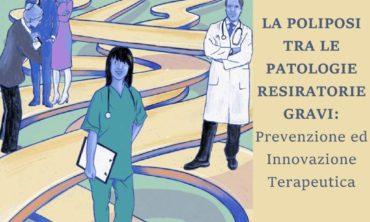 La Poliposi tra le patologie di respirazioni gravi: -prevenzione ed innovazione terapeutica