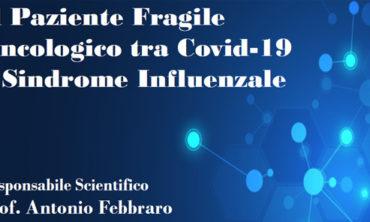 Il Paziente Fragile Oncologico tra Covid-19 e Sindrome Influenzale