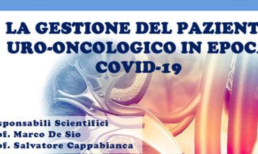 LA GESTIONE DEL PAZIENTE URO-ONCOLOGICO IN EPOCA COVID-19