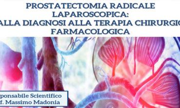 PROSTATECTOMIA RADICALE LAPAROSCOPICA: DALLA DIAGNOSI ALLA TERAPIA CHIRURGICA FARMACOLOGICA